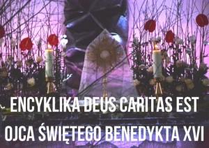 Benedykt XVI, Encyklika